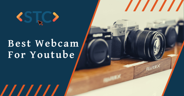 7 Best Webcam for Youtube to Level Up Your Channel