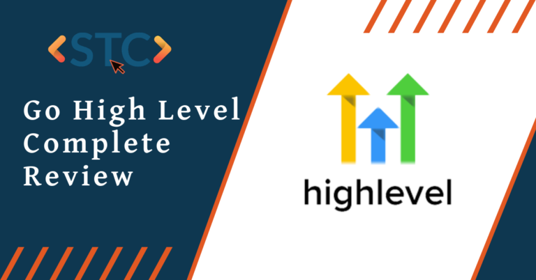 Go High Level Complete Review: The Agency Best Friend